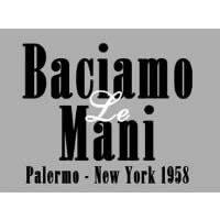Baciamo le mani - Palermo - New-York 1958